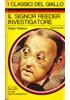 Il signor Reeder investigatore