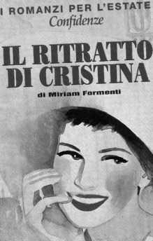 Il ritratto di Cristina, Confidenze, I romanzi per l'estate
