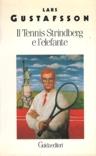 Il tennis, Strindberg e l'elefante
