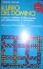 IL LIBRO DEL DOMINO  il gioco , i solitari e 136 puzzles per abbinamento o aritmetici