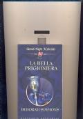 LA BELLA PRIGIONIERA