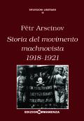Storia del movimento machnovista 1918-1921