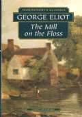The mill on the floss (complete and unabridged) INGLESE – ENGLISH – LITERATURE – GEORGE ELIOT