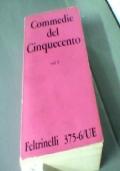 Commedie del Cinquecento Vol. 1