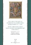 Text, Bild und Ritual in der mittelalterlichen Gesellschaft (8.- 11. Jh.) / Testo, immagine e rito nella società altomedievale (VIII-XI sec.)