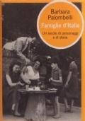 FAMIGLIE D'ITALIA. Un secolo di personaggi e di storie