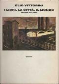 I libri, la città, il mondo. Lettere 1933-1943