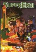 SuperEroi - Legende di Marvel n 29.  1985