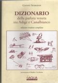 Dizionario della parlata veneta tra Adige e Canalbianco