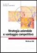 Strategia aziendale e vantaggio competitivo