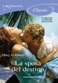La sposa del destino (promozione 10 romanzi x 12 €)