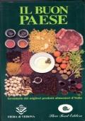 Il buon paese. Inventario dei migliori prodotti alimentari d'Italia