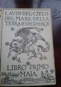 DELLE LAUDI Libro primo - MAIA - Volume primo LAUDI DEL CIELO DEL MARE DELLA TERRA E DEGLI EROI LIBRO PRIMO MAIA