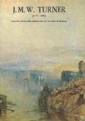 J.M.W. TURNER (1775-1852). ACQUERELLI E INCISIONI DALLE COLLEZIONI DELLA CITY ART GALLERY DI MANCHESTER