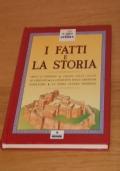 I FATTI E LA STORIA, IL GIOCO della STORIA, FRANCO PANINI ragazzi, 1994.