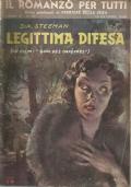 (S.A. STEMAN) LEGITTIMA DIFESA 1948 CDS  IL ROMANZO PER TUTTI N.20