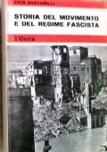 STORIA DEL MOVIMENTO E DEL REGIME FASCISTA VOL.2