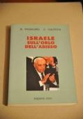 ISRAELE SULL�ORLO DELL�ABISSO