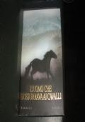 l� uomo che sussurrava ai cavalli