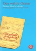 Der wilde Osten. Neueste deutsche literatur  (TEDESCO � DEUTSCH � ROLAND KOCH)