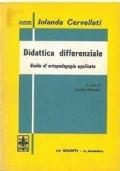 DIDATTICA DIFFERENZIALE. GUIDA DI ORTOPEDAGOGIA APPLICATA