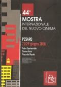 44a Mostra Internazionale del Nuovo Cinema. Pesaro 21/29 giugno 2008