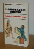 IL MASSAGGIO CINESE, lucio sotte, EDIZIONI MEDITERRANEE gennaio 1994.