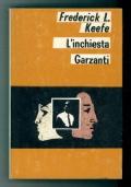 """L'INCHIESTA (The Investigating Officer"""", FREDERICK L. KEEFE, Garzanti prima edizione Giugno 1968."""