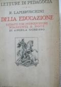Della educazione. Estratti con introduzione riassunti e note di Angela Gobesso