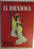 Il Dramma. Quindicinale di commedie di grande successo diretto da Lucio Ridenti, anno XIX, n. 406 - 407, 15 luglio - 1 agosto 1943