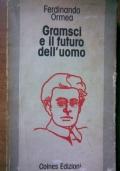 Gramsci e il futuro dell'uomo