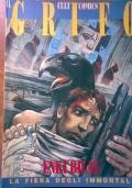 La fiera degli immortali - fascicoli N° 1, 2, 3 (Il Grifo cult comics)