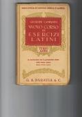 NUOVO CORSO DI ESERCIZI LATINI in correlazione con la grammatica latina dello stesso autore III ANNO