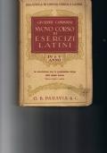 NUOVO CORSO DI ESERCIZI LATINI in correlazione con la grammatica latina dello stesso autore IV E V ANNO
