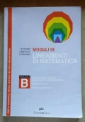 Moduli di lineamenti di matematica B