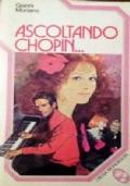 Ascoltando Chopin...