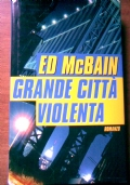 Grande città violenta
