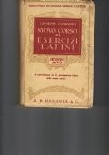 NUOVO CORSO DI ESERCIZI LATINI in correlazione con la grammatica latina dello stesso autore II ANNO