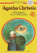 (AGATHA CHRISTIE) ASSASSINIO ALLO SPECCHIO 1990 I CLASSICI DEL GIALLO N.609