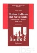 Teatro italiano del Novecento fenomenologie e strutture , 1906-1976