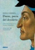 Dante, poeta del desiderio. Conversazioni sulla Divina Commedia. Volume III. Paradiso