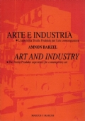 Arte e industria. L'esperienza Textile Produkte per l'arte contemporanea / Art and industry. The Textile Produkte experience for contemporary art