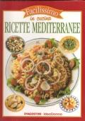 Ricette mediterranee (Facilissimo in cucina N. 24)