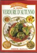 Verdure d'autunno (Facilissimo in cucina N. 6) CUCINA – RICETTE – VERDURA