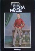 FOTO STORIA PAVESE - 1840/1919