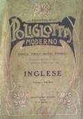 POLIGLOTTA MODERNO - Premiato con medaglia d'oro all'esposizione di Bruxelles  - 1905