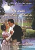 Un marito per Lady Charlotte