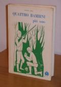 QUATTRO BAMBINI più uno, SANDRA BOSI, 1^ Ediz. 1969.
