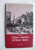 L'EURO AMERICA DI HENRY JAMES