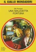 (BILL PRONZINI) UNA MALEDETTA FORTUNA 1991 IL GIALLO N.2213